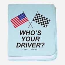 Who's Your Driver baby blanket