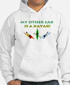 My Other Car Is a Kayak Hoodie