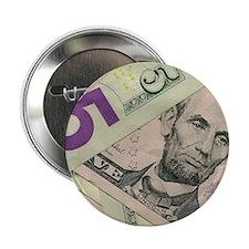 """Cute Dollar bill 2.25"""" Button"""