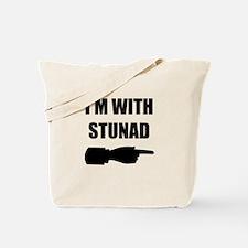 I'm With Stunad Tote Bag