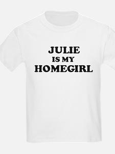Julie Is My Homegirl Kids T-Shirt