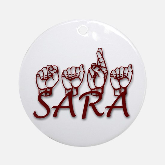 SARA Ornament (Round)
