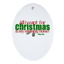 All I want Mommy Navy Son Ornament (Oval)