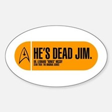 He's Dead Jim Sticker (Oval)