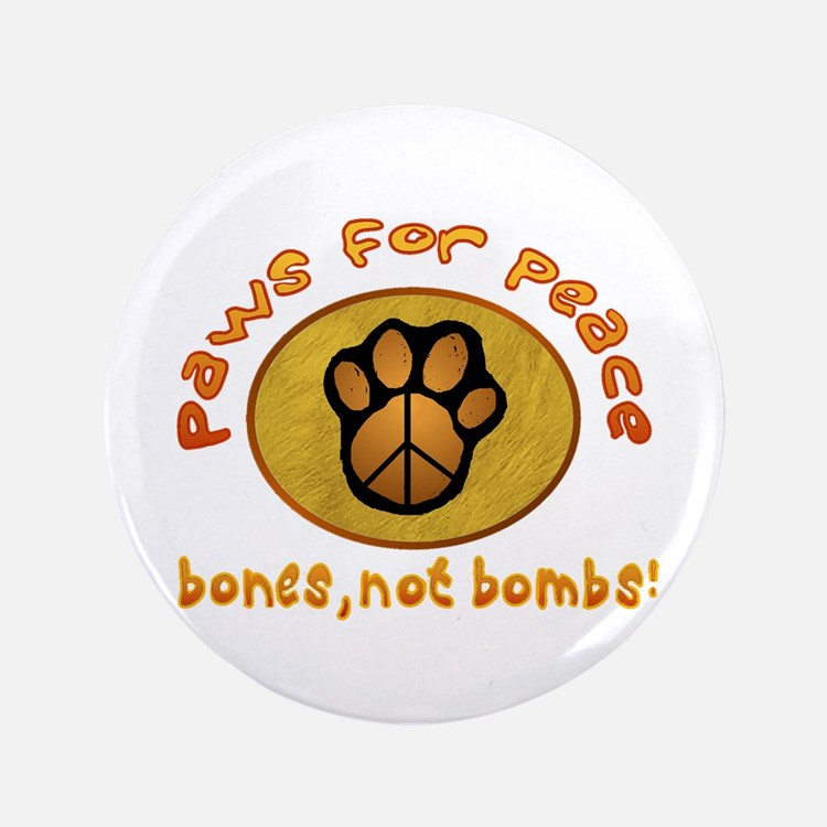 """Paws for Peace 3.5"""" Button"""
