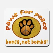 Paws for Peace Mousepad
