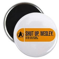 Shut Up Wesley Magnet