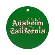 Anaheim California Ornament (Round)