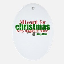 All I want Daughter Navy Mom Ornament (Oval)
