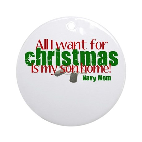 All I want Son Navy Daughter Ornament (Round)