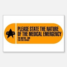 Nature of the Medical Emergency Bumper Stickers