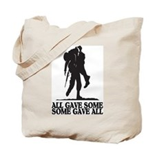 ALL GAVE SOME Tote Bag