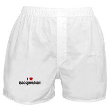 I * Racquetball Boxer Shorts