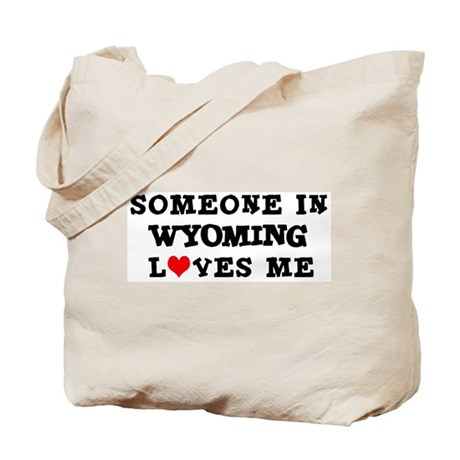 Someone in Wyoming Tote Bag