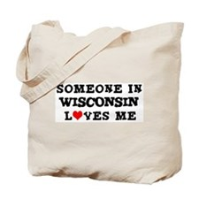 Someone in Wisconsin Tote Bag