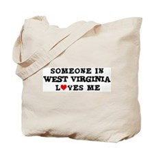 Someone in West Virginia Tote Bag