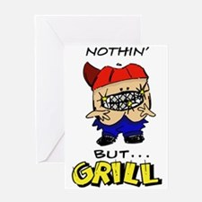 Nothin' But...Grill Greeting Card