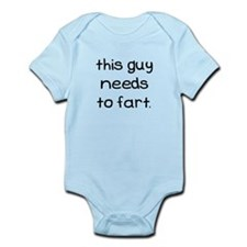 This Guy Needs To Fart Infant Bodysuit