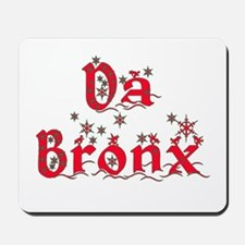 Da Bronx Christmas Mousepad