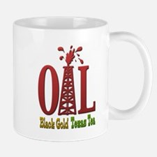 Oil, Black Gold, Texas Tea Mug