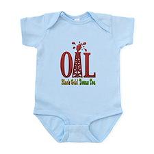Oil, Black Gold, Texas Tea Infant Bodysuit