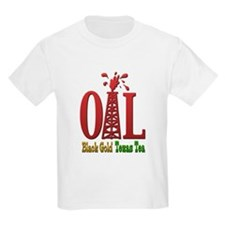 Oil, Black Gold, Texas Tea T-Shirt
