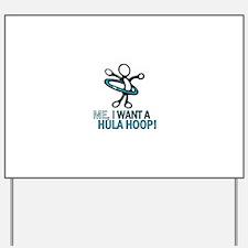 Hula Hoop Yard Sign