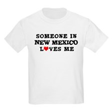 Someone in New Mexico Kids T-Shirt