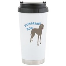 Weimaraner Mom Travel Coffee Mug