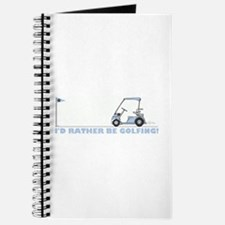 I rather be golfing Journal
