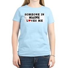 Someone in Maine Women's Pink T-Shirt