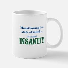 Marathoning is insanity Mug