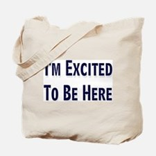 Excited  Tote Bag