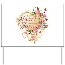 Heart belongs to Jesus Yard Sign