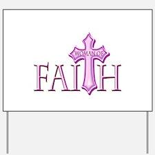 Woman of Faith Yard Sign