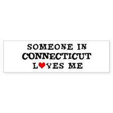 Someone in Connecticut Bumper Bumper Sticker