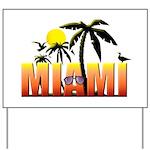 Miami Yard Sign