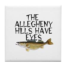Hills Have Walleyes Tile Coaster