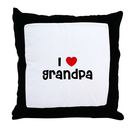 I * Grandpa Throw Pillow