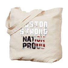 Boston Strong Nation Proud Tote Bag