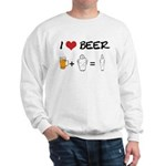 Beer + fat woman Sweatshirt