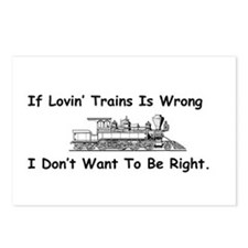 If Lovin' Trains is Wrong Postcards (Package of 8)