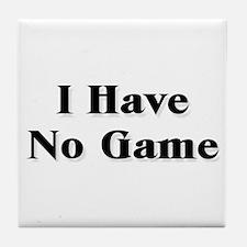 No Game Tile Coaster