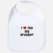 I * My Big Brother Bib