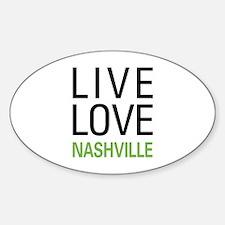 Live Love Nashville Decal