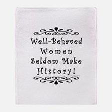 Well-Behaved Women Throw Blanket