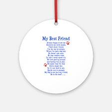 My Best Friend Dog Ornament (Round)