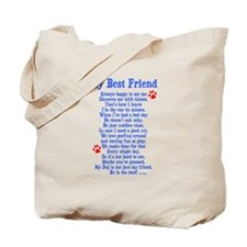 My Best Friend Dog Tote Bag