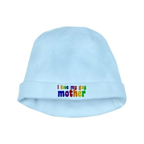 I Love My Gay Mother baby hat