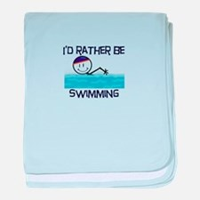 I'd Rather Be Swimming baby blanket